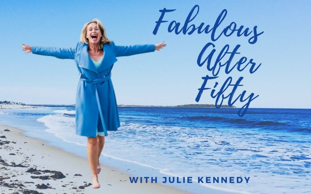 Fabulous After Fifty! Episode 0 – Welcome