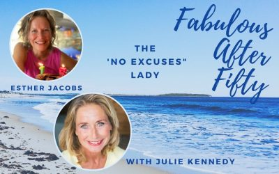 FABULOUS AFTER FIFTY! EPISODE 17 – ESTHER JACOBS- THE 'NO EXCUSES LADY'