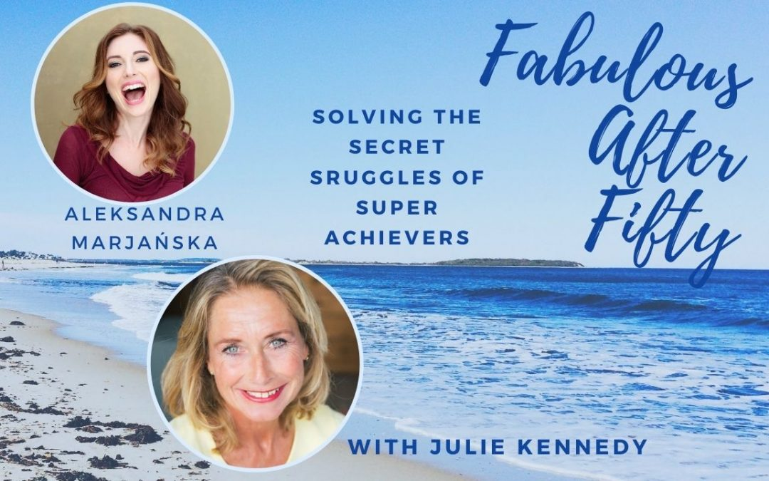 Aleksandra for Fabulous after fifty!podcast