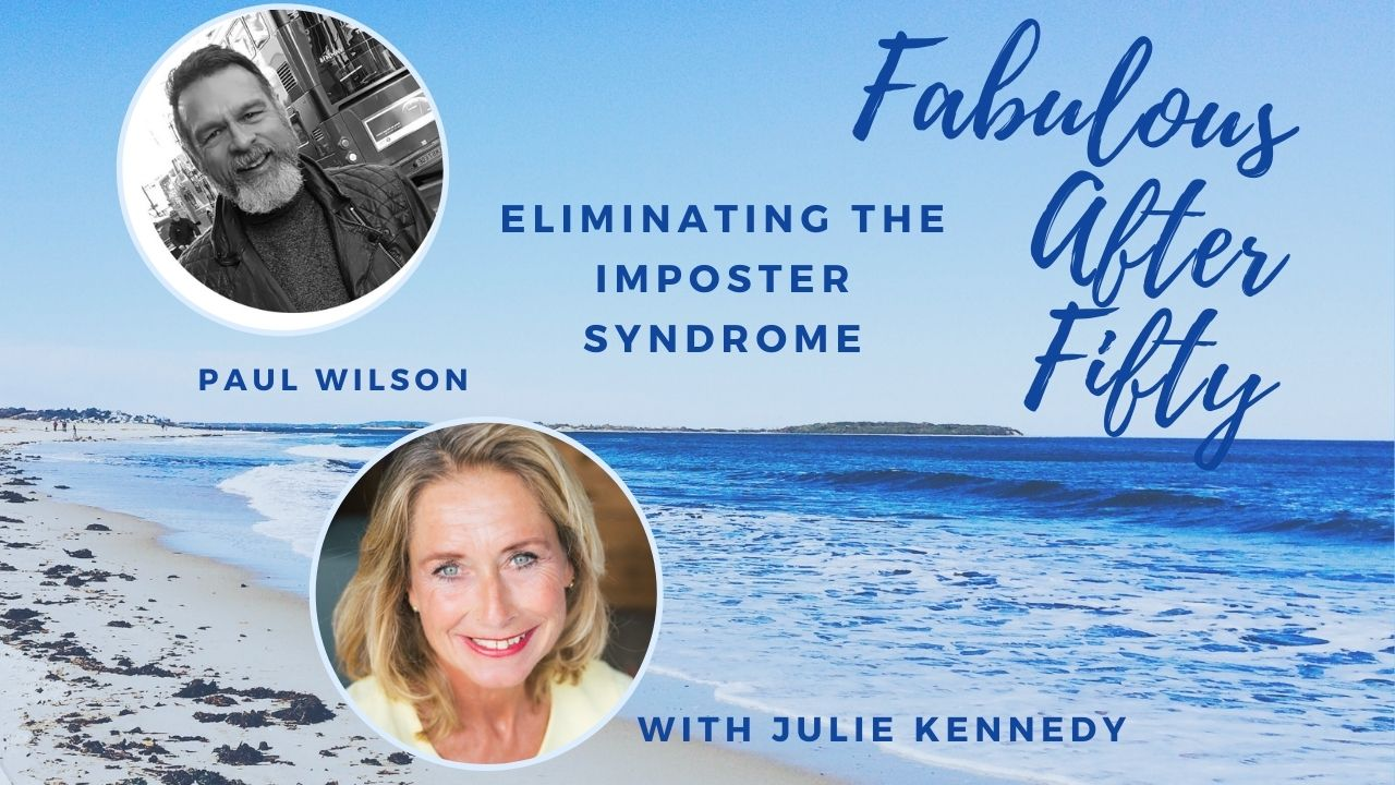 Paul Wilson for Fabulous after Fifty!podcast