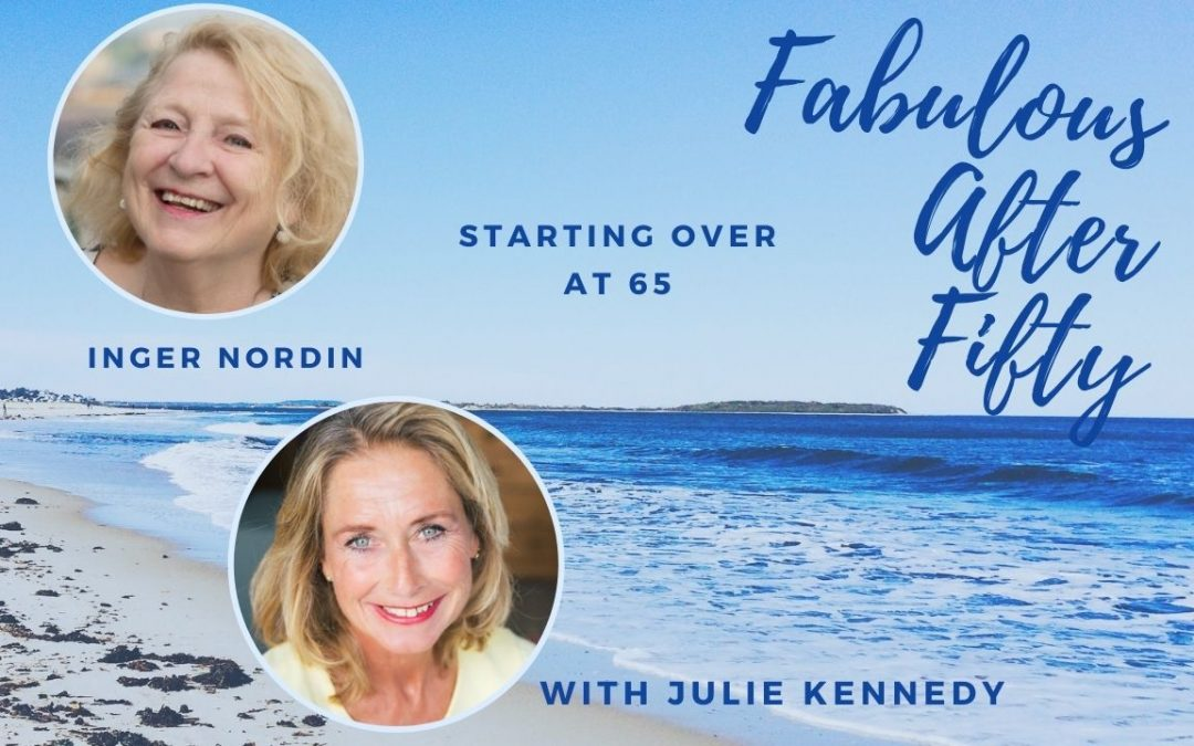 Inger Nordin for Fabulous after Fifty!podcast